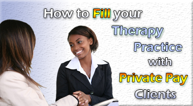 How to Fill Your Therapy Practice with Private Pay Clients