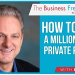 Free podcast download- How to Build a Million Dollar Private Practice
