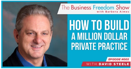 Building and Marketing Your Million Dollar Private Practice